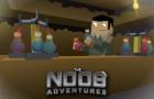 The Noob Adventures Episode 12