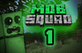 Mob Squad - Episode 1