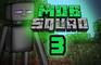 Mob Squad: Episode 3