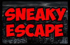 Sneaky Escape