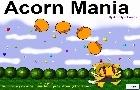 Acorn Mania
