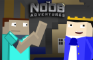 The Noob Adventures Episode 13