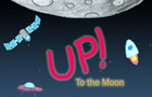 Up to the Moon!