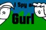 I Spy a Gurl