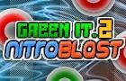Green it. 2: Nitro Blast
