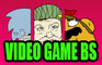 Video Game BS comp vol. 1