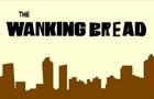 The Wanking Bread