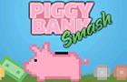 Piggy Bank Smash