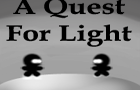 A Quest for Light