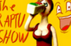 The Raptu Show