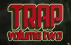 Trap: Volume Two