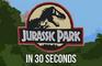 Jurassic Park in 30 Sec.
