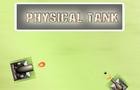 Physical Tank
