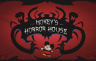 Mokey's Horror House-Ep 1
