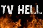 TV Hell