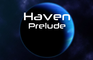 Haven: Prelude