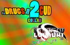 LL- Drugs R 2 Gud Collab