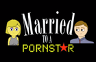 Married to a Porn Star