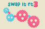 Swap It Et 3
