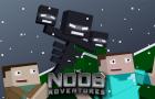 The Noob Adventures Episode 16