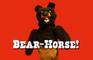 Bear-Horse