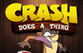 Crash Does A Thing