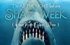 Night Before Shark Week