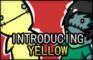 Introducing Yellow