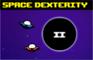 Space Dexterity 2