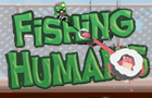Fishing Humans
