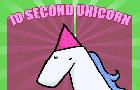 10 second unicorn