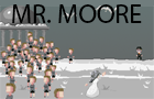 Mr. Moore's Last Seconds