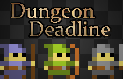 Dungeon Deadline