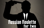 Russian Roulette For Two