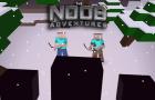 The Noob Adventures Episode 17