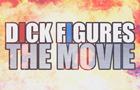 Dick Figures Movie Clip