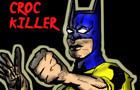 Bat-lee Vol 1 Croc Killer