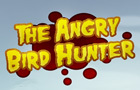 the Angry birds hunter