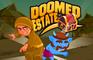 Doomed Estate
