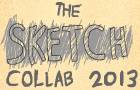 The Sketch Collab 2013