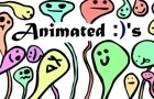 Animated :) 's
