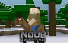 The Noob Adventures Episode 18