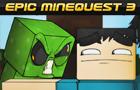 Epic Minequest 3