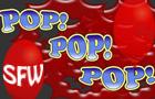 Pop! Pop! Pop! (SFW)