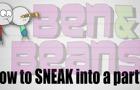 Ben & Beans: Sneak Into A