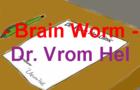 Brain Worm