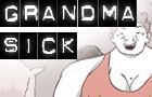 Grandma Sick