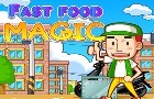 Fast Food Magic