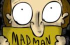 Madman Diaries 02