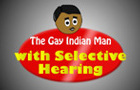 The Gay Indian Man